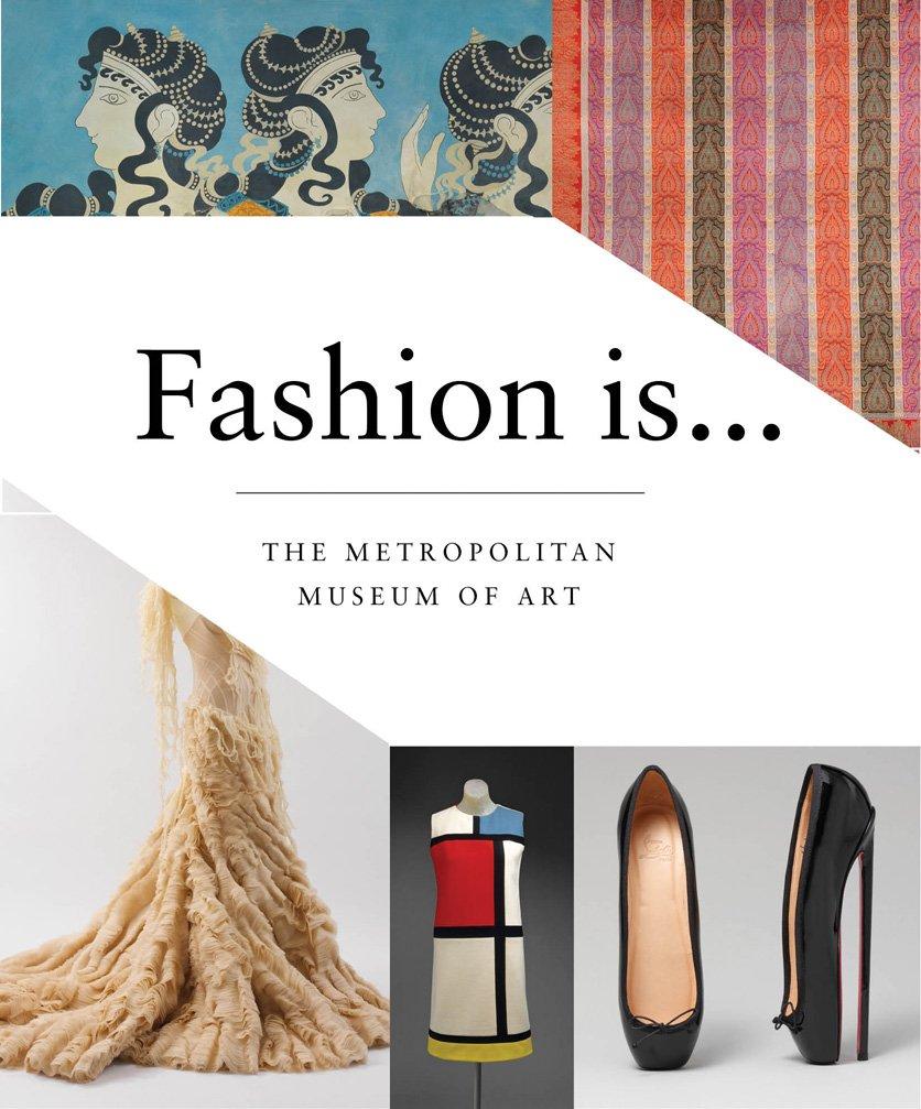 Fashion is…